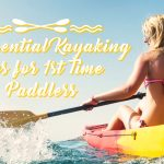 10 Essential Kayaking Tips for First Time Paddlers