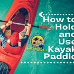 How to Hold and Use Kayak Paddle
